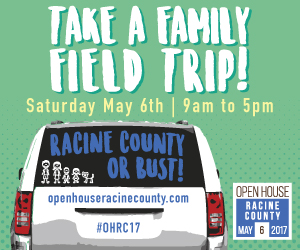 Open House Racine County, May 6, 2017