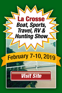 Wisconsin Weekend: La Crosse Boat, Sports, Travel, RV & Hunting Show