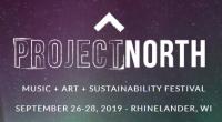 Wisconsin Weekend: Project North Festival, Rhinelander