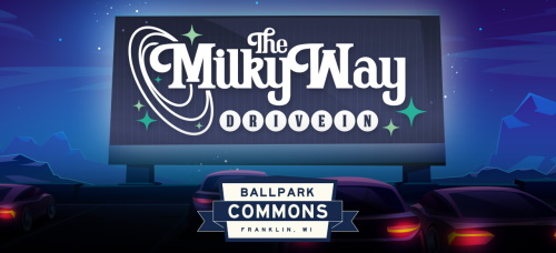Wisconsin Drive-In movies: The Milky Way, Franklin