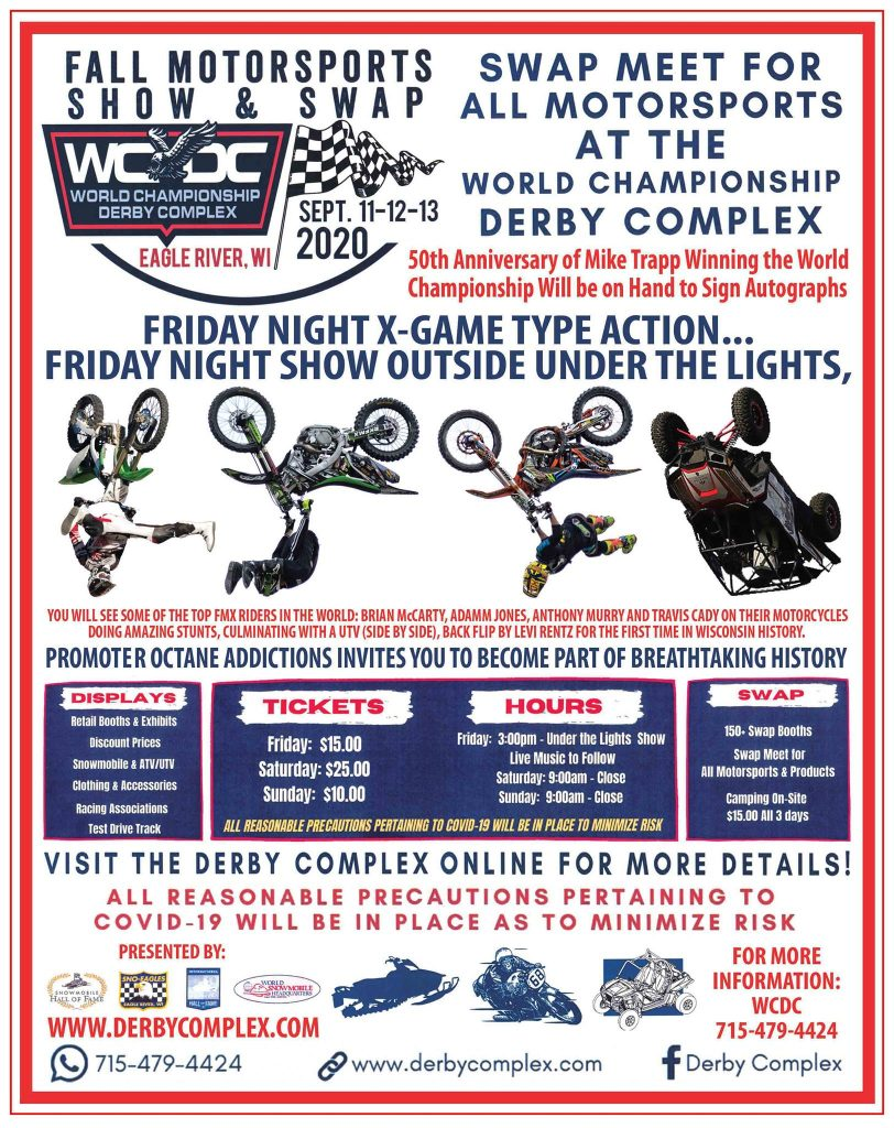 WCDC Fall Motorsports Show & Swap at the World Championship Derby Complex, September 11-13, 2020 in Eagle River, Wisconsin