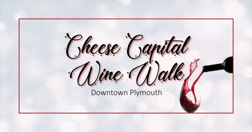 Wisconsin Weekend: Plymouth Cheese Capital Wine Walk