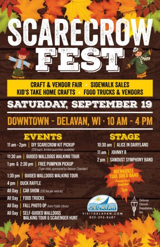 Scarecrow Fest in Delavan, Wisconsin, Saturday, September 19, 2020. I-43 and Highways 11 and 50 bring you there on a State Trunk Tour.