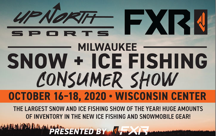 Milwaukee Snow & Ice Fishing Consumer Show, October 16-18, 2020