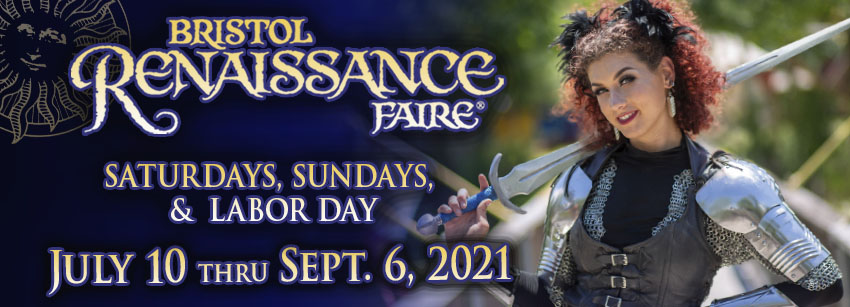 Bristol Renaissance Faire, July 10 - September 6, 2021 in Bristol, Wisconsin, on the Wisconsin-Illinois state line