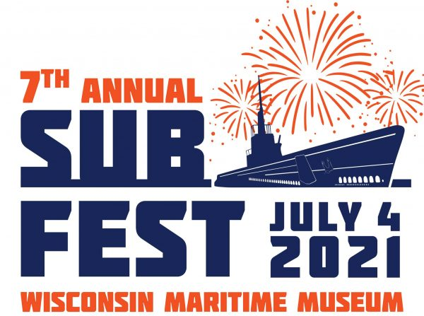 Subfest at the Wisconsin Maritime Museum July 3-4, 2021 in Manitowoc, Wisconsin
