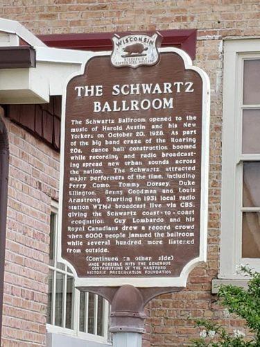 Historic marker for the Schwartz Ballroom, now called the Chandelier Ballroom, in Hartford, Wisconsin just off Highway 83
