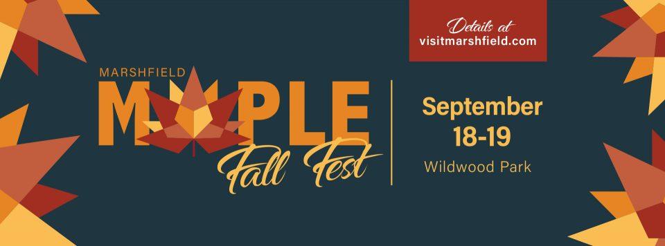 Maple Fall Fest, September 18-19. 2021 in Marshfield, Wisconsin