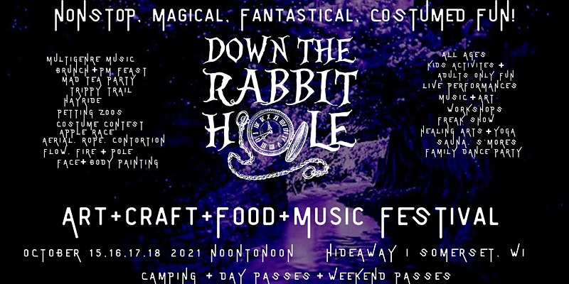 Down The Rabbit Hole Festival in Somerset, Wisconsin, October 15-18, 2021